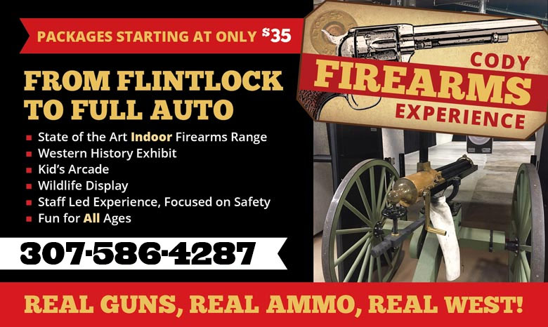 Cody Firearms Experience has packages starting at $35, and is located on the way to Yellowstone